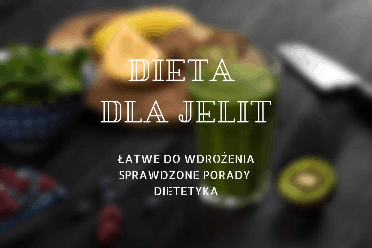 dieta dla jelit