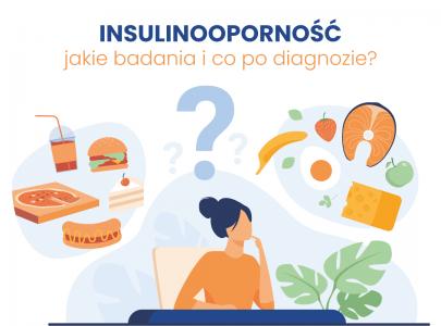 Jakie badania zrobić nainsulinooporność ico podiagnozie?
